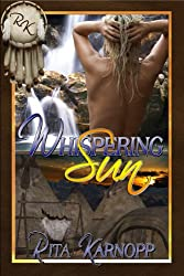 Whispering Sun (Whispers of the Native Soul Series Book 1)
