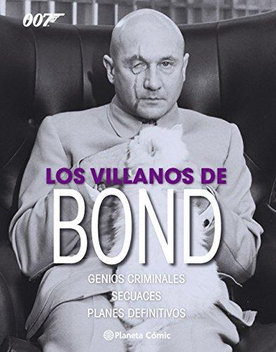 Los villanos de Bond (Independientes USA)