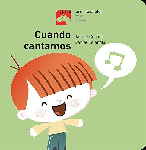 Cuando cantamos - ¡Arre, caballito! (Caballo) por JAUME COPONS RAMON