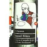 Sound bites : comerse el mundo de gira con Franz Ferdinand (http.doc)