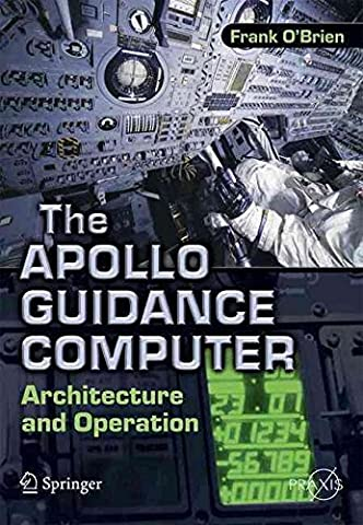 [The Apollo Guidance Computer: Architecture and Operation] (By: Frank O