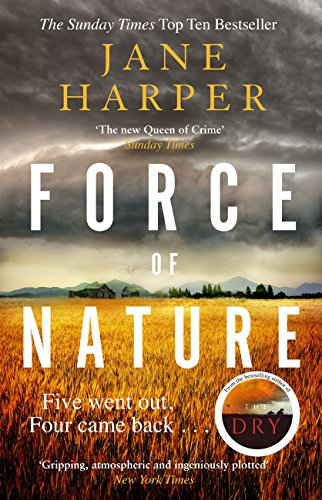 Force of Nature: by the author of the Sunday Times top ten bestseller, The Dry (English Edition)