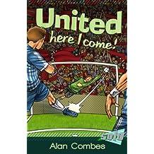 United, Here I Come! (Solo)