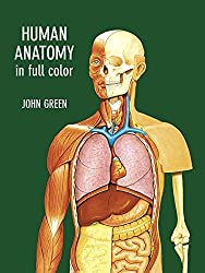 Human Anatomy in Full Color (Dover Children's Science Books) by John Green (1996-12-24)