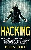 Libros Descargar en linea Hacking Guia Completa Del Principiante a la Pirateria Informatica y Pruebas De Penetracion (PDF y EPUB) Espanol Gratis