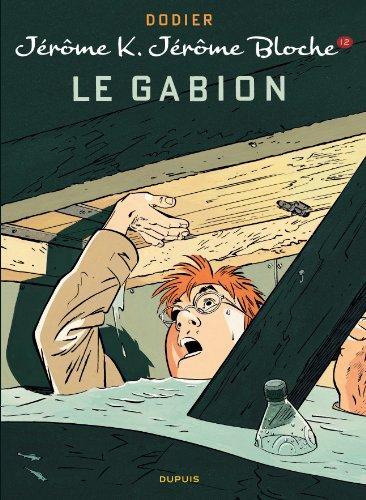 Jérôme K. Jérôme Bloche - tome 12 - LE GABION (nouvelle maquette)