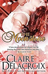 The Moonstone by Claire Delacroix (2012-05-05)