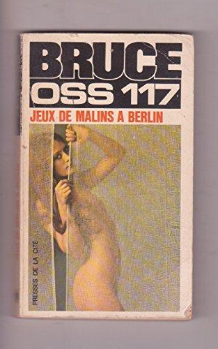 OSS 117 Jeux de malins à Berlin. n°109...