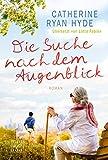 Die Suche nach dem Augenblick (German Edition)