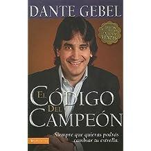 El c??digo del campe??n nueva edici??n: Siempre que quieras podr??s cambiar tu estrella (Spanish Edition) by Dante Gebel (2007-10-14)