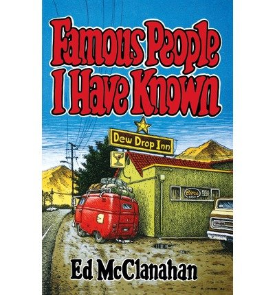 [(Famous People I Have Known)] [Author: McClanahan] published on (November, 2003)