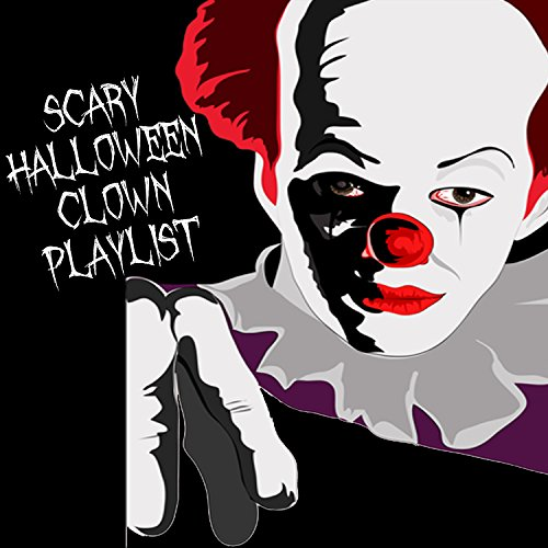 Please Don't Go Girl (Girl Clowns Scary)