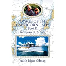 Voyage Of The Capricorn Lady: The Shadow Of His Smile- Book II by Judith Gilman (2005-07-28)