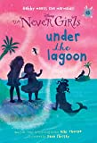 Best Books For 2nd Grade Girls - Never Girls #13: Under the Lagoon Review