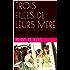 TROIS FILLES DE LEURS MERE