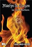 Maelys de Crozon : La malédiction