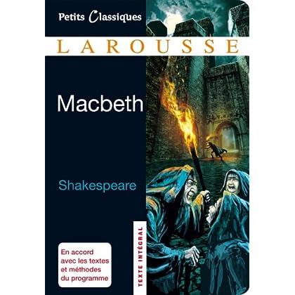 Macbeth (Petits Classiques Larousse)