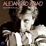 Alejandro Abad - Ella no es ella