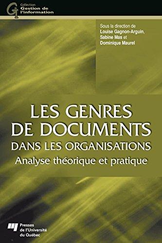 Les genres de documents dans les organisations: Analyse thorique et pratique