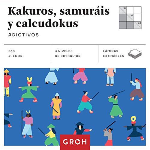 Kakuros, samuráis y calcudokus (Cuadrados de diversión): Adictivos