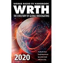 World Radio TV Handbook 2020 : The Directory of Global Broad