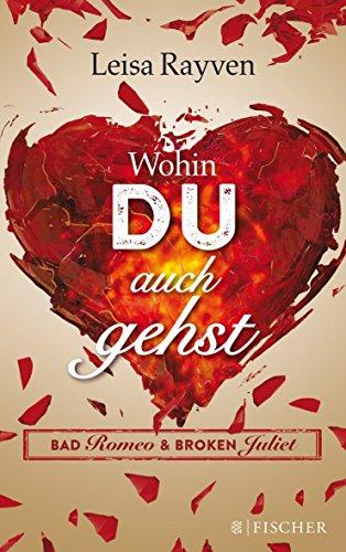 Buchseite und Rezensionen zu 'Bad Romeo & Broken Juliet' von Leisa Rayven