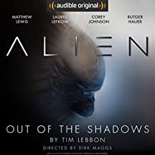 Alien: Out of the Shadows: An Audible Original Drama