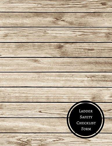 Ladder Chart (Ladder Safety Checklist Form: Ladder Inspection Checklist)