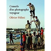 Conseils d'un photographe voyageur
