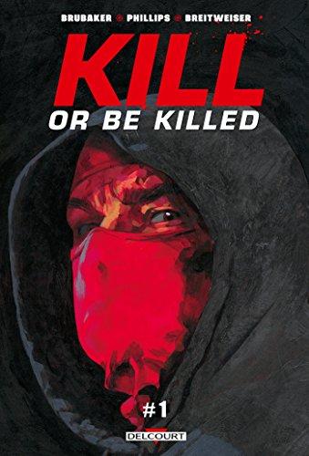 Kill or Be Killed T01 Chapitre 1 - gratuit
