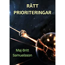 Rätt prioriteringar (Swedish Edition)