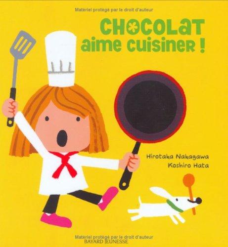 Chocolat aime cuisiner ! par Hirotaka Nakagawa
