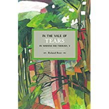 In the Vale of Tears: On Marxism and Theology, V : Historical Materialism, Volume 52
