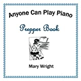Best Prepper Books - Anyone Can Play Piano: Prepper Book Review
