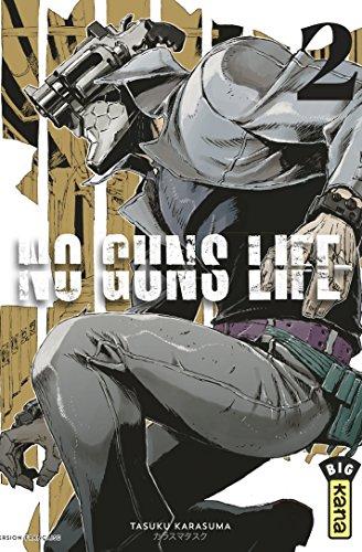 No Guns Life - Tome 2 par Tasuku Karasuma