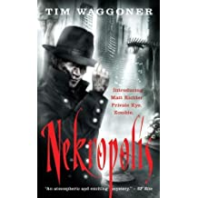 Nekropolis (Angry Robot) by Tim Waggoner (2010-10-07)