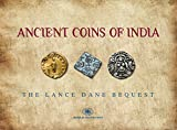 Ancient Coins of India: The Lance Dane Bequest