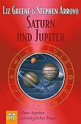 Saturn und Jupiter: Neue Aspekte astrologischer Praxis