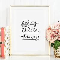 Kunstdruck, Sprüche Poster: Enjoy the little things   Hochwertiges und festes Premiumpapier   Ohne Rahmen