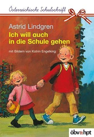 Ich will auch in die Schule gehen, Österreichische Schulschrift