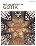 Geschichte der Architektur: Gotik