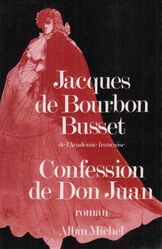 Don Juan De Bourbon (Confession de Don Juan)