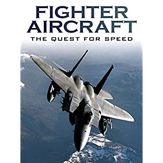 Fighter Aircraft: The Quest For Speed [OV]