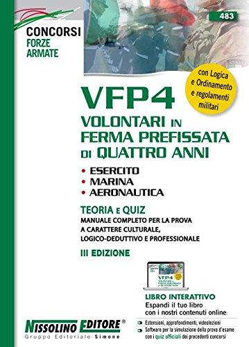 scaricare ebook gratis VFP4 volontari in ferma prefissata di quattro anni. Esercito, marina, aeronautica. Teoria e quiz. Con espansione online PDF Epub