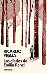 Diarios de Emilio Renzi par Ricardo Piglia