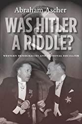 Was Hitler a Riddle?: Western Democracies and National Socialism