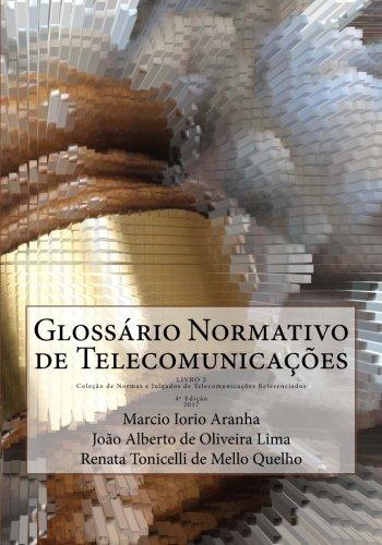glossario-normativo-de-telecomunicacoes-livro-2-da-colecao-de-normas-e-julgados-de-telecomunicacoes-