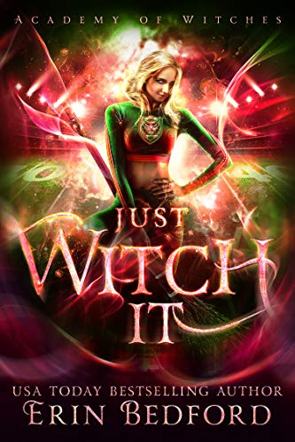 Just Witch It (Academy of Witches Book 4) (English Edition)