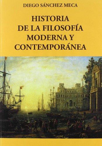 HISTORIA DE LA FILOSOFIA MODERNA Y CONTEMPORANEA-U(9788498499919) por Diego Sánchez Meca