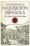 Las razones de la Inquisición Española: